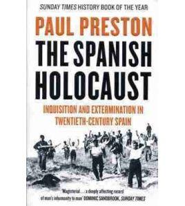 Spanish Holocaust : Inquisition and Extermination