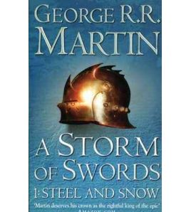 Song of Ice & Fire 3 : Storm Swords V.1:Steel and Snow