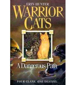 Warrior Cat : A Dangerous Path PB