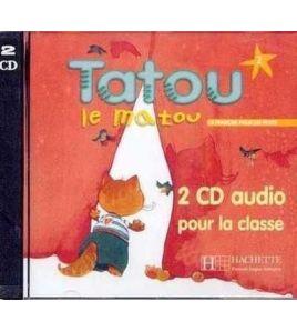 Tatou le Matou 2 cd audio (2) classe