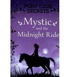 Pony Club Secrets Mystic and Midnight Ride