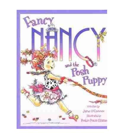 Fancy Nancy & The Posh Puppy