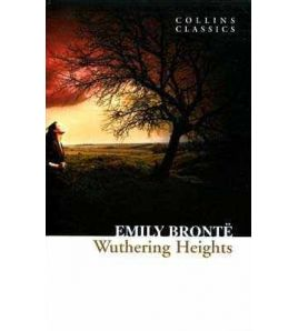 Wuthering Heights ( Collins Classics )