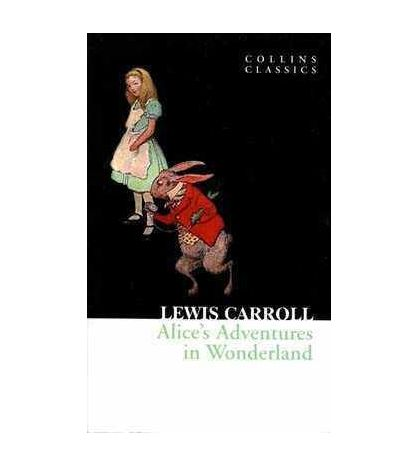 Alices Adventures in Wonderland PB( Collins Classics )