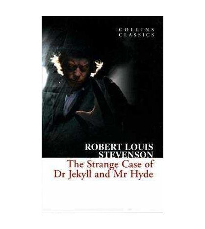 Strange Case of Dr Jekyll and Mr Hyde ( Collins Classics )