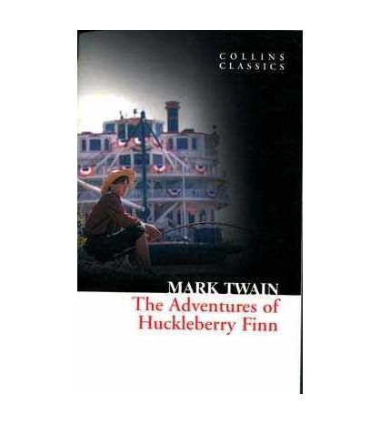 Adventures of Huckleberry Finn ( Collins Classics )