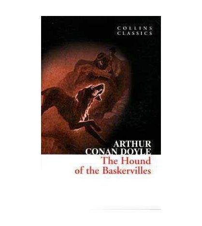 Hound of the Baskervilles ( collins Classics )