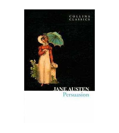 Persuasion ( Collins Classics )
