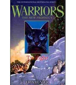 Warriors the New Prophecy 5 : Twilight PB
