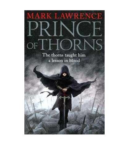 Broken Empire 1 : Prince of Thorns