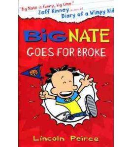 Big Nate Goes for Broke PB