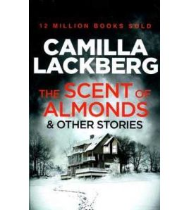 Scent of Almonds & Other Stories