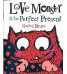Love Monster and the Perfect Present PB