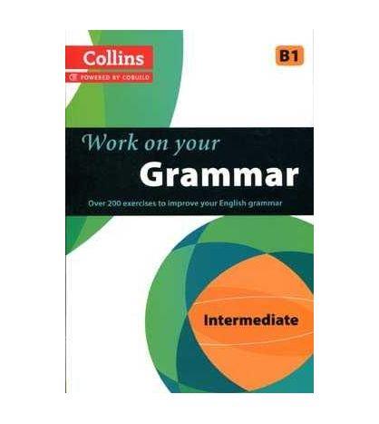 Collins Work On Your Grammar B1