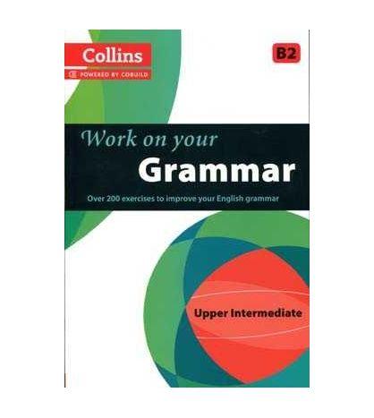 Collins Work On Your Grammar B2