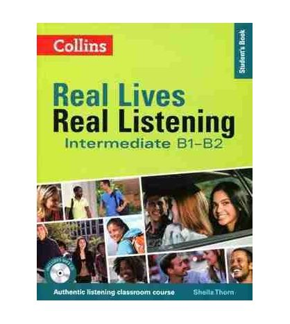Real Lives : Real Listening ( B2 - C1) + Cd audio
