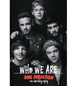 Who We Are One Direction ( Our Autobiography )