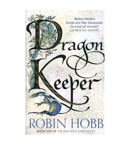 Rain Wild Chronicles 1 : Dragon Keeper