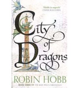 Rain Wild Chronicles 3 : City Of Dragons