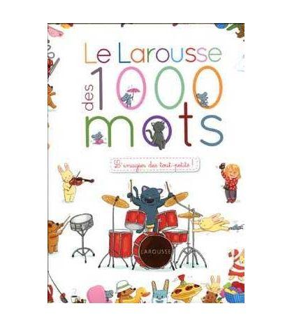 Larousse des 1000 Mots