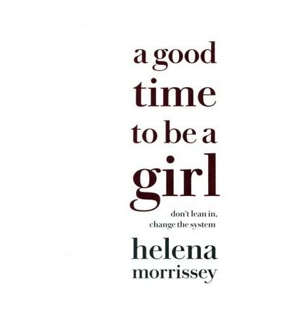 Good Time to be a Girl