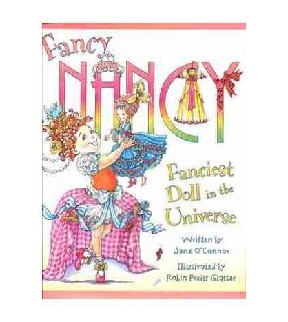 Fancy Nancy: Fanciest Doll in the Universe
