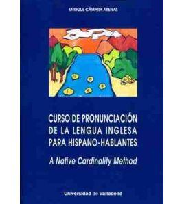 Curso de Pronunciacion de la Lengua Inglesa para Hispano Hablantes