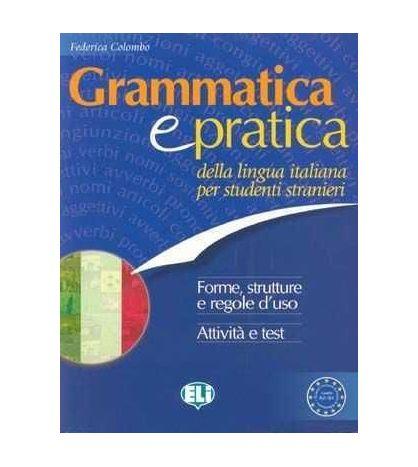 Grammatica e Pratica della Lingua Italiana per Studenti Stranieri