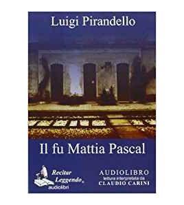 Mattia Pascal  Audiolibro MP3  ed. integra