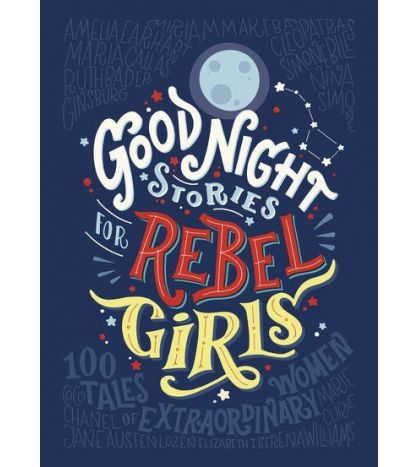 Goodnight Stories for Rebel Girls 1