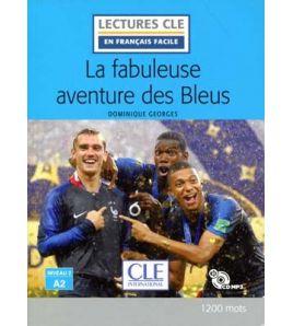 La fabuleuse aventure des Bleus A2 + cd