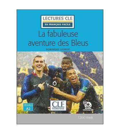 La fabuleuse aventure des Bleus A2 audio web