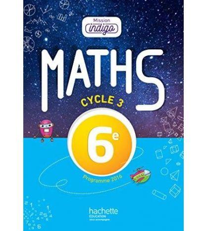 Mathematiques Mission Indigo 6eme