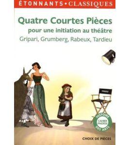 Quatre Courtes Pieces. Une Initiation au Theatre