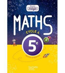 Mathematiques 5e Cycle 4 Mission Indigo