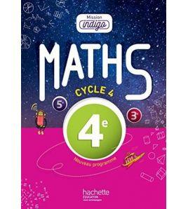 Mission Indigo Mathematiques 4eme Eleve