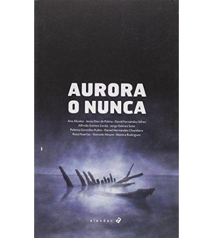 Aurora o Nunca