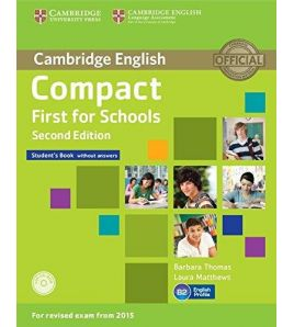 Compact First for Schools 2ed Students s/k (2015)