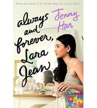 Always And Forever, Lara Jean  t3 trilogy To All the Boys