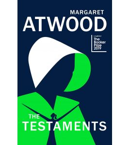 The Testaments (The Handmaid's Tale Book 2) HB