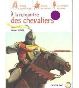 A La Rencontre Des Chevaliers