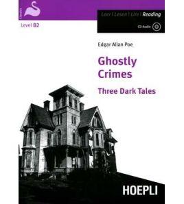 Ghostly Crimes Three Dark Tales B2 + CD