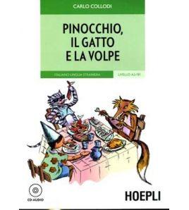 Pinocchio Il Gatto e la Volpe A2/B1 + CD