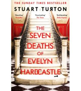 Seven Deaths of Evelyn Hardcastle PB