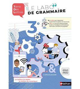 Le Labo de Grammaire Terre des Lettres 3eme