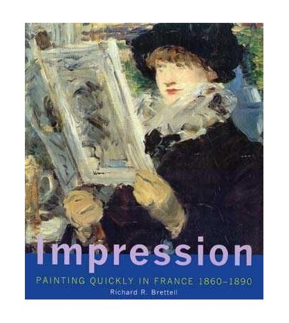 Impression Painting Quickly in France 1860-1890 PB