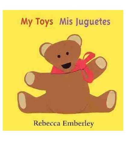 My Toys / Mis Juguetes (hojas duras) Bilingue Ingles Español
